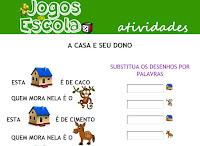 http://www.jogosdaescola.com.br/play/atividades/atividades_portugues/A_casa_e_seu_dono/index.html