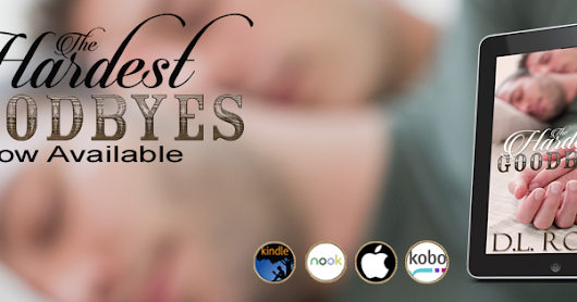 New Release - The Hardest Goodbyes (Daniel and Cade)