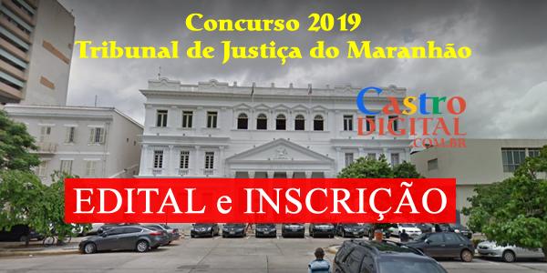 EDITAL do Concurso 2019 do TJ-MA (Tribunal de Justiça do