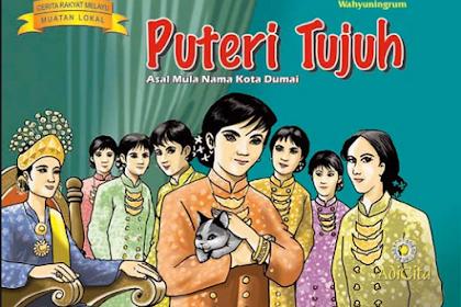 Cerita Rakyat Melayu Riau : Legenda Putri Tujuh