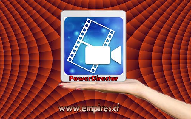 تطبيق PowerDirector لمونتاج الفيديوعلى لهواتف الذكيه
