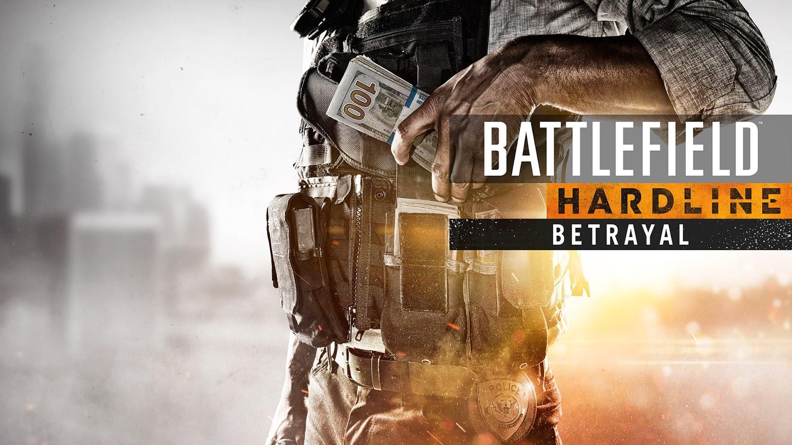 Betrayal é o nome da nova DLC de Battlefield Hardline e traz novos mapas