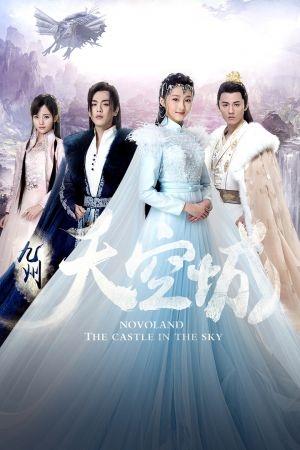 Cửu Châu Thiên Không Thành - Novaland: The Castle in the Sky (2016)