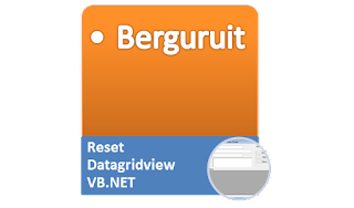 Pengertian Datagridview, Reset Datagridview Visual Basic .Net