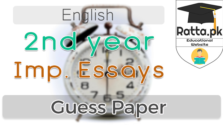 2nd Year Important English Essays 2021
