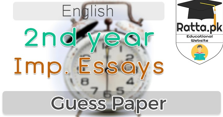 2nd year important english essays 2018