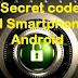 Kode rahasia semua Ponsel Android