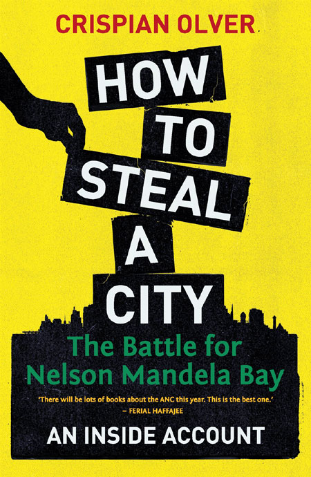 How To Steal A City - The Battle for Nelson Mandela Bay