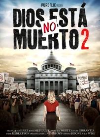 Dios No Esta Muerto 2 en Es pañol Latino