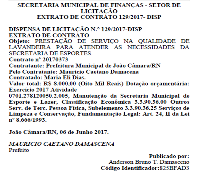 Em tempos de Crise,Prefeito de João Câmara contrata Lavanderia,por R$ 8.000,00 para atender necessidades da secretária de Sports.