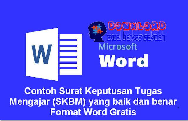 Contoh Surat Keputusan Tugas Mengajar (SKBM) yang baik dan benar Format Word Gratis