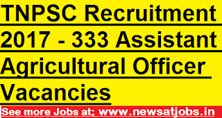 TNPSC-jobs-2017-333-Assistant-Agricultural-Officer