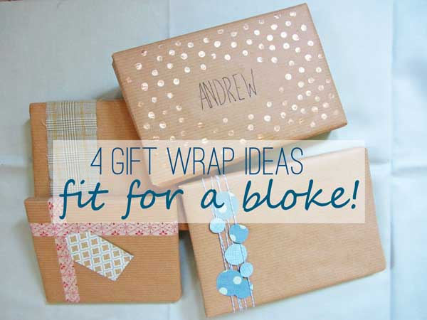 The Bumbling Bee 4 Gift Wrap Ideas Fit For A Bloke Maybe