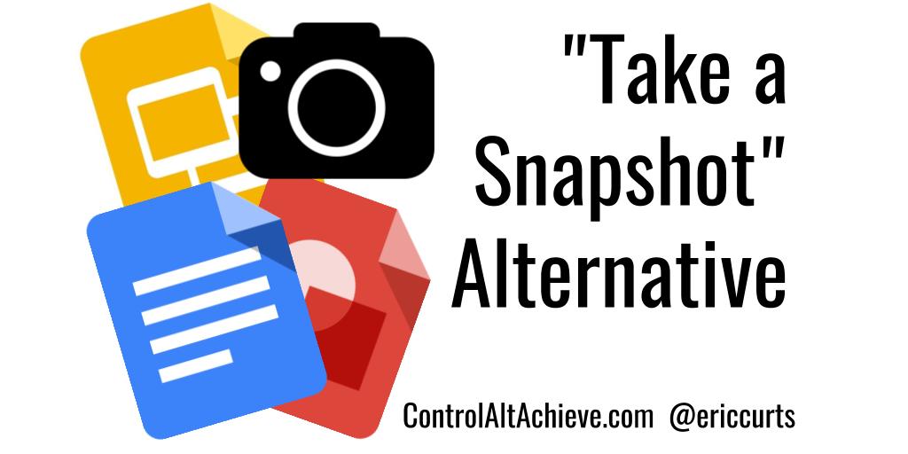 control alt achieve take a snapshot alternative for docs slides