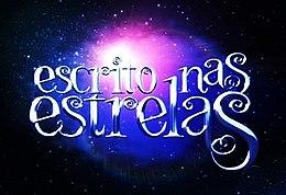Escrito nas Estrelas , a nova novela das 18hs