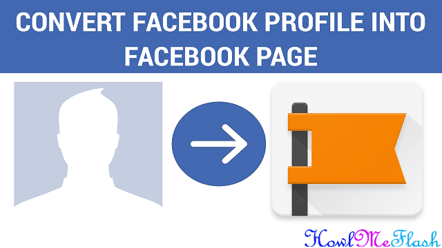 Convert Facebook Profile Into Page