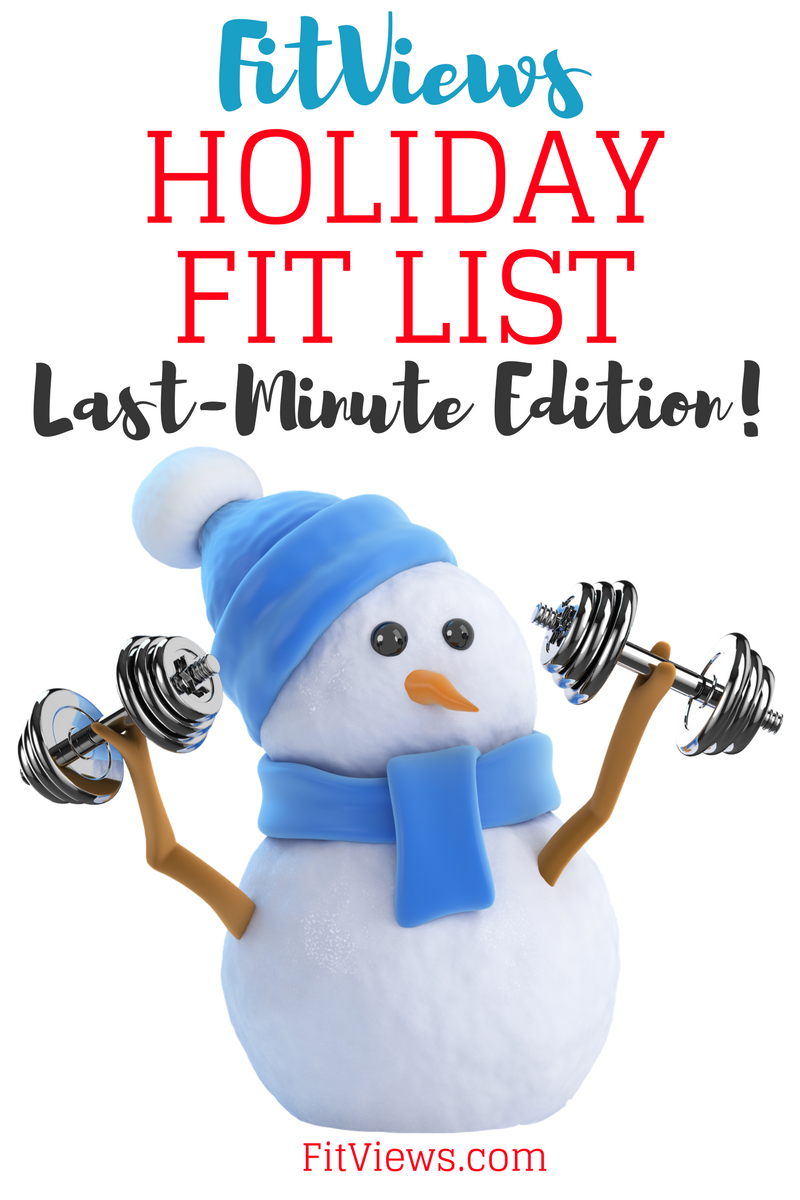 FitViews 2016 Holiday Fit List: Last-Minute Shopper Edition