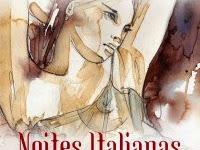"""Resenha: """" Noites Italianas"""" - As mulheres não falam com ela; acham que vai roubar seus namorados... E vai! - Kate Holden"""