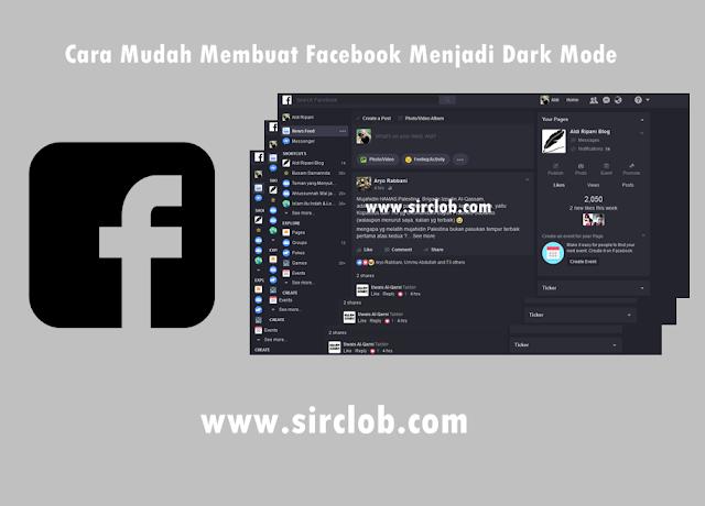 Cara Mudah Membuat Facebook Menjadi Dark Mode