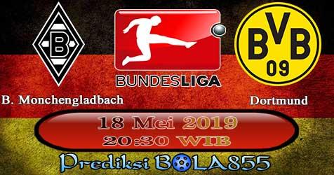 Prediksi Bola855 B. Monchengladbach vs Dortmund 18 Mei 2019