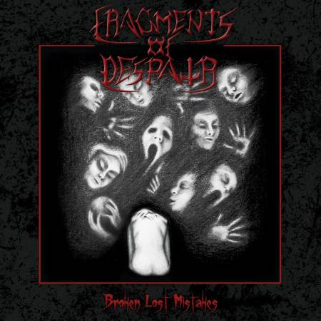 "FRAGMENTS OF DESPAIR: ""Broken Lost Mistakes"" review"