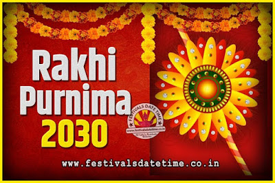 2030 Rakhi Purnima Date and Time, 2030 Rakhi Purnima Calendar