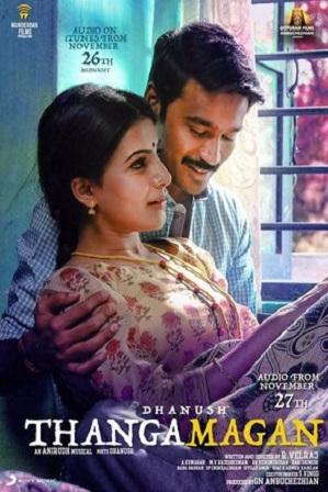 Thanga Magan (2015) 350MB Full Hindi Dual Audio Movie Download 480p HDRip Free Watch Online Full Movie Download Worldfree4u 9xmovies