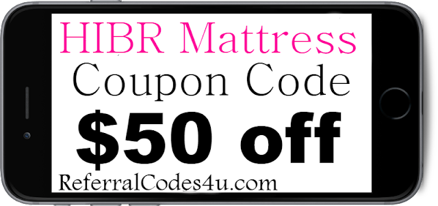 HIBR Mattress Discount Coupon Code 2018 Jan, Feb, March, April, May, June, July