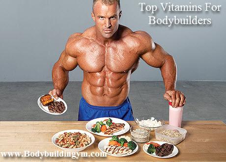Top Vitamins For Bodybuilders