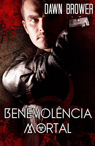 Benevolência Mortal Dawn Brower
