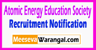 AEES Atomic Energy Education Society Recruitment Notification 2017 Last Date 04-08-2017