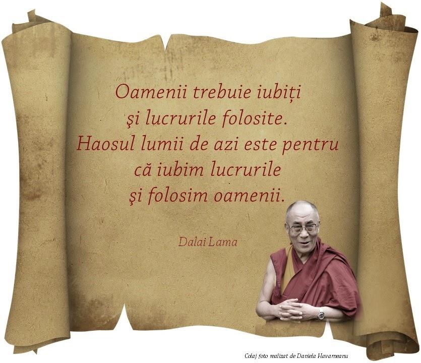Dalai Lama - Citate;  Colaj foto - Daniela Havarneanu