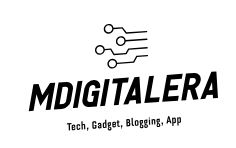 MDigitalEra : Technology, Gadget, Blogging, App