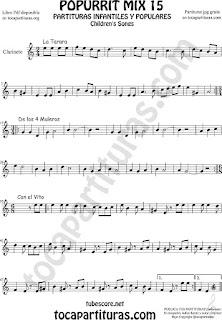Partitura de Clarinete Popurrí 15 La Tarara, De los 4 Muleros y Con el Vito Sheet Music for Clarinet Music Score