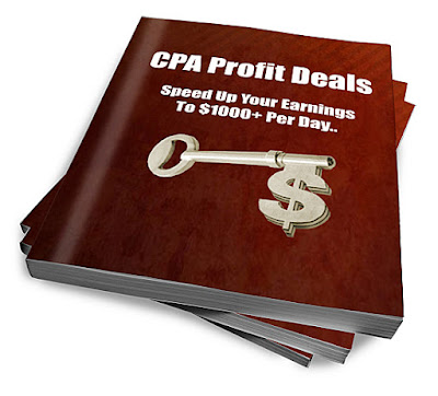 CPA Profit Deals [Speed Up Your Earnings To $1000+ Per Day]