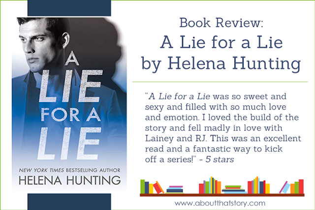 Book Review: A Lie for a Lie by Helena Hunting | About That Story