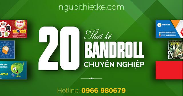 Nguoithietke.com chuyên thực hiện thiết kế bandroll cung cấp file thiết kế theo đặt hàng phù hợp kế hoạch marketing của quý doanh nghiệp trên toàn quốc