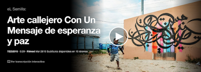 https://www.ted.com/talks/el_seed_street_art_with_a_message_of_hope_and_peace?language=es