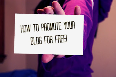 5 EASY WAYS TO PROMOTE YOUR BLOG FOR FREE