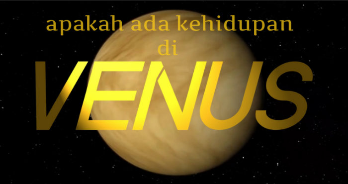 Apakah Terdapat Kehidupan di Atmosfer Venus..?