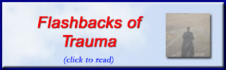 http://mindbodythoughts.blogspot.com/2015/10/flashbacks-of-trauma.html