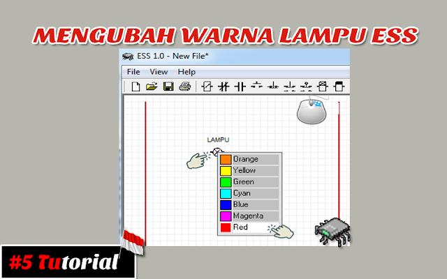 Mengubah Warna Lampu ESS | Tutorial Bahasa Indonesia #5