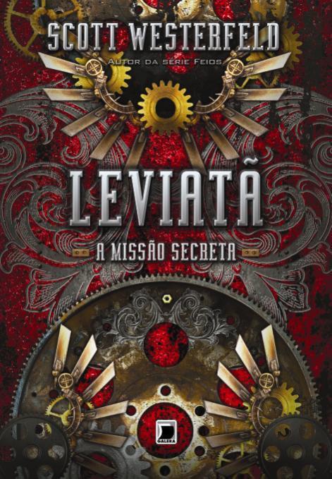 """News: Divulgada a capa de """"Leviata"""", do autor Scott Westerfeld. 17"""