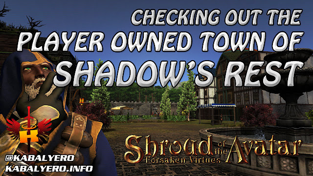 Checking Out The Player Owned Town of Shadow's Rest