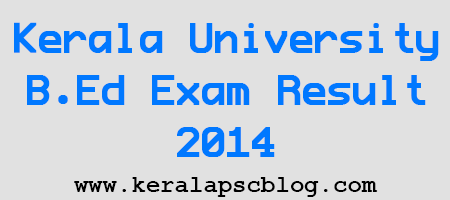 Kerala University B.Ed First Semester Exam Result 2014