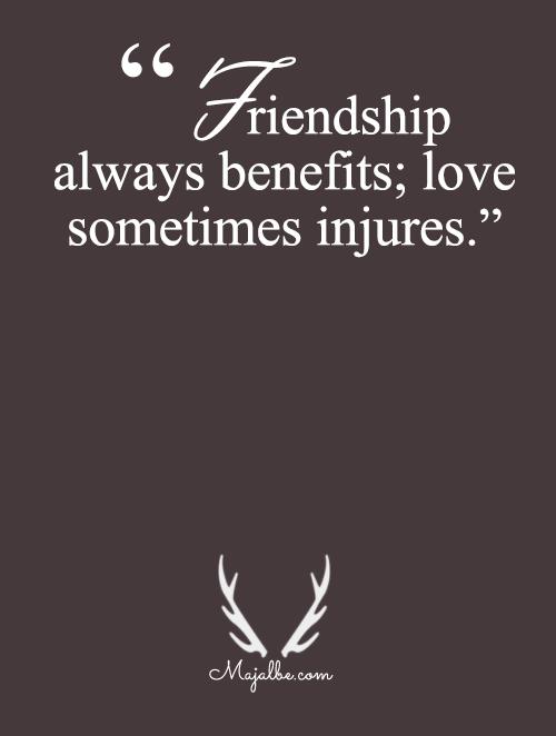 Friendship Benefits, Love Injures
