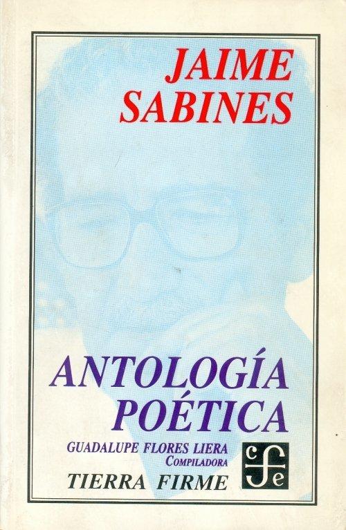 Antología Poética – Jaime Sabines