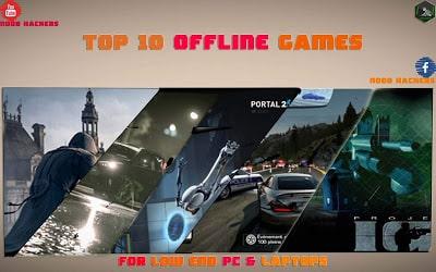 top 10 offline pc games - noob-hackers