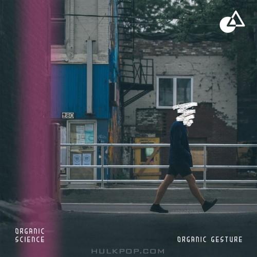 Organic Science – Organic Gesture – EP