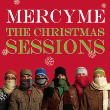 The Christmas Sessions Album- Mercy Me